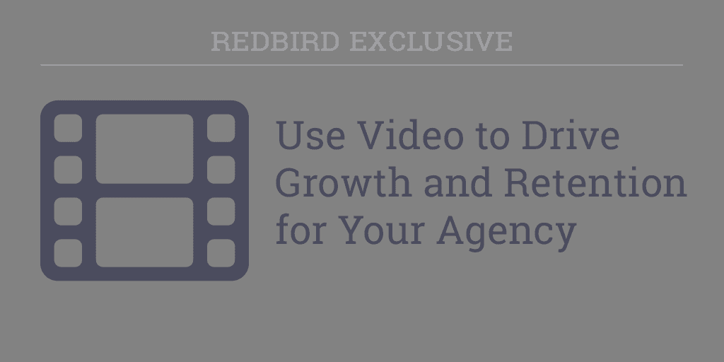 Using Video To Grow Your Agency