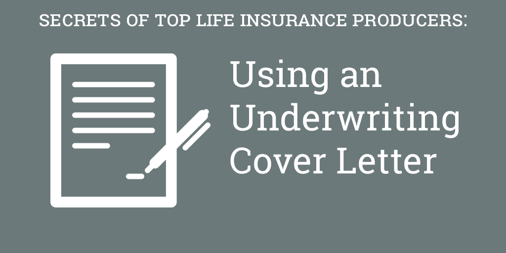 Using an Underwriting Cover Letter