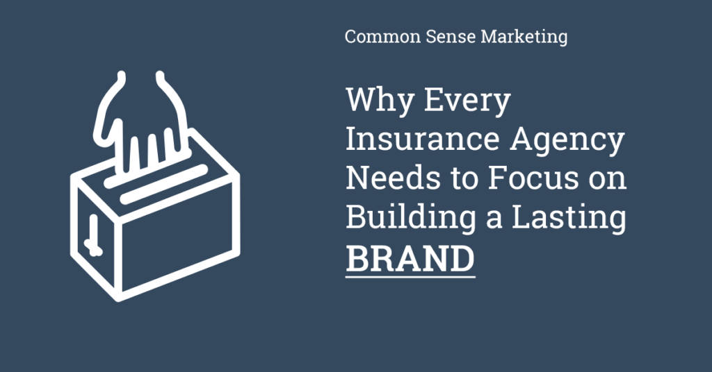 Insurance Agency Brand Building