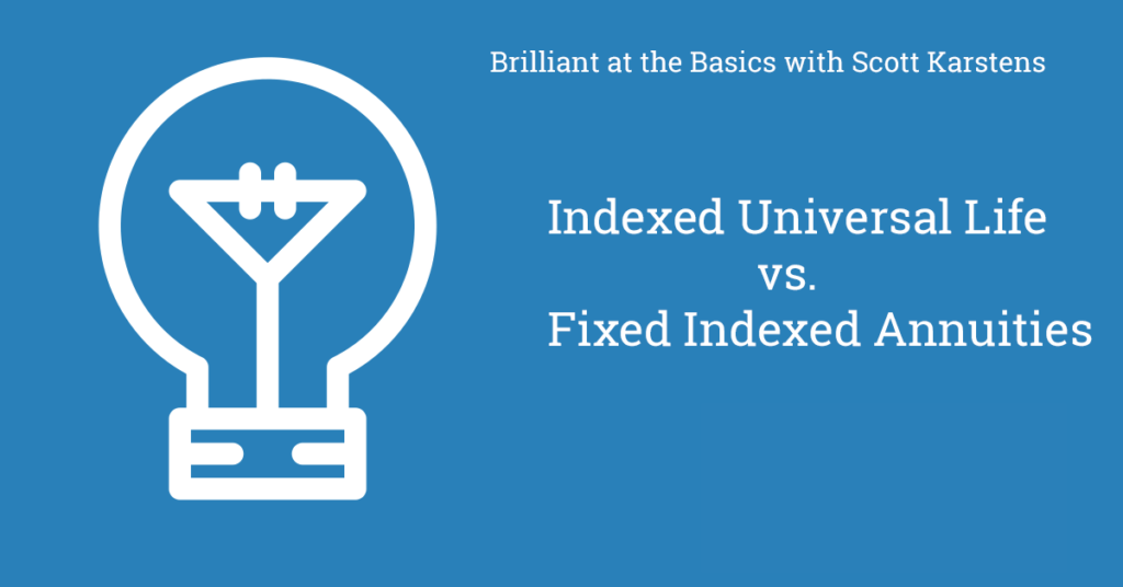indexed universal life vs. fixed indexed annuity